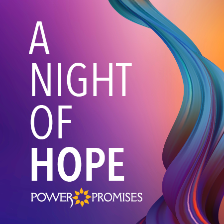 POWER Promises - A Night of Hope