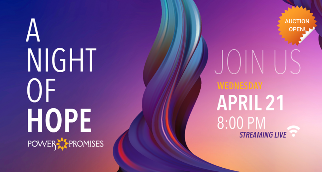 POWER Promises A Night of Hope Streaming Live April 21 at 8 pm